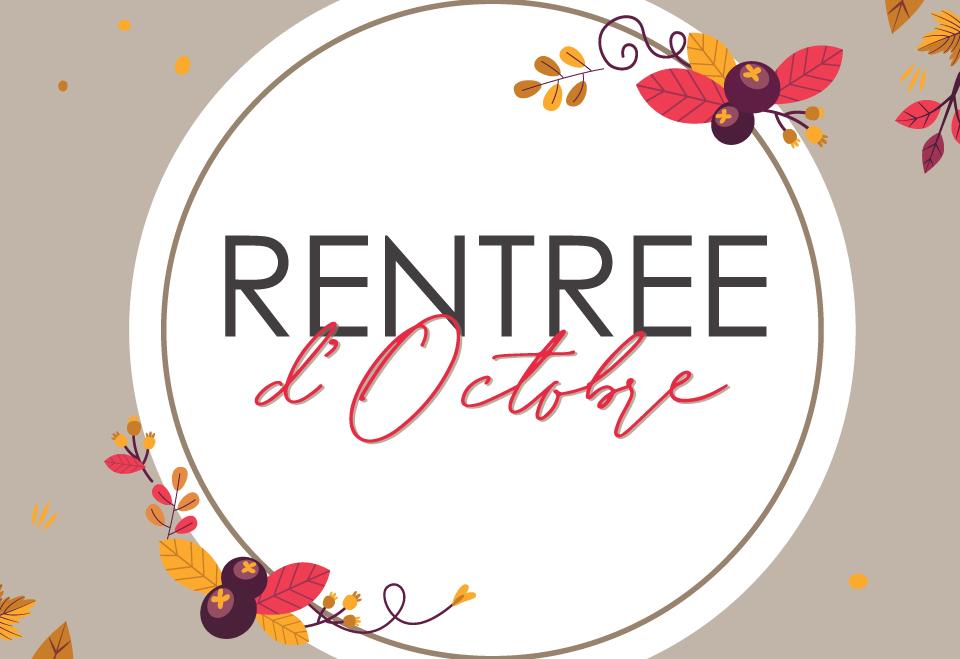 RENTREE D'OCTOBRE